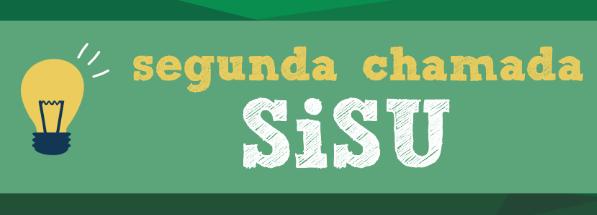 Segunda Chamada do SISU 2022